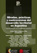 Miradas, prácticas y controversias del desarrollo territorial en Argentina ( II )